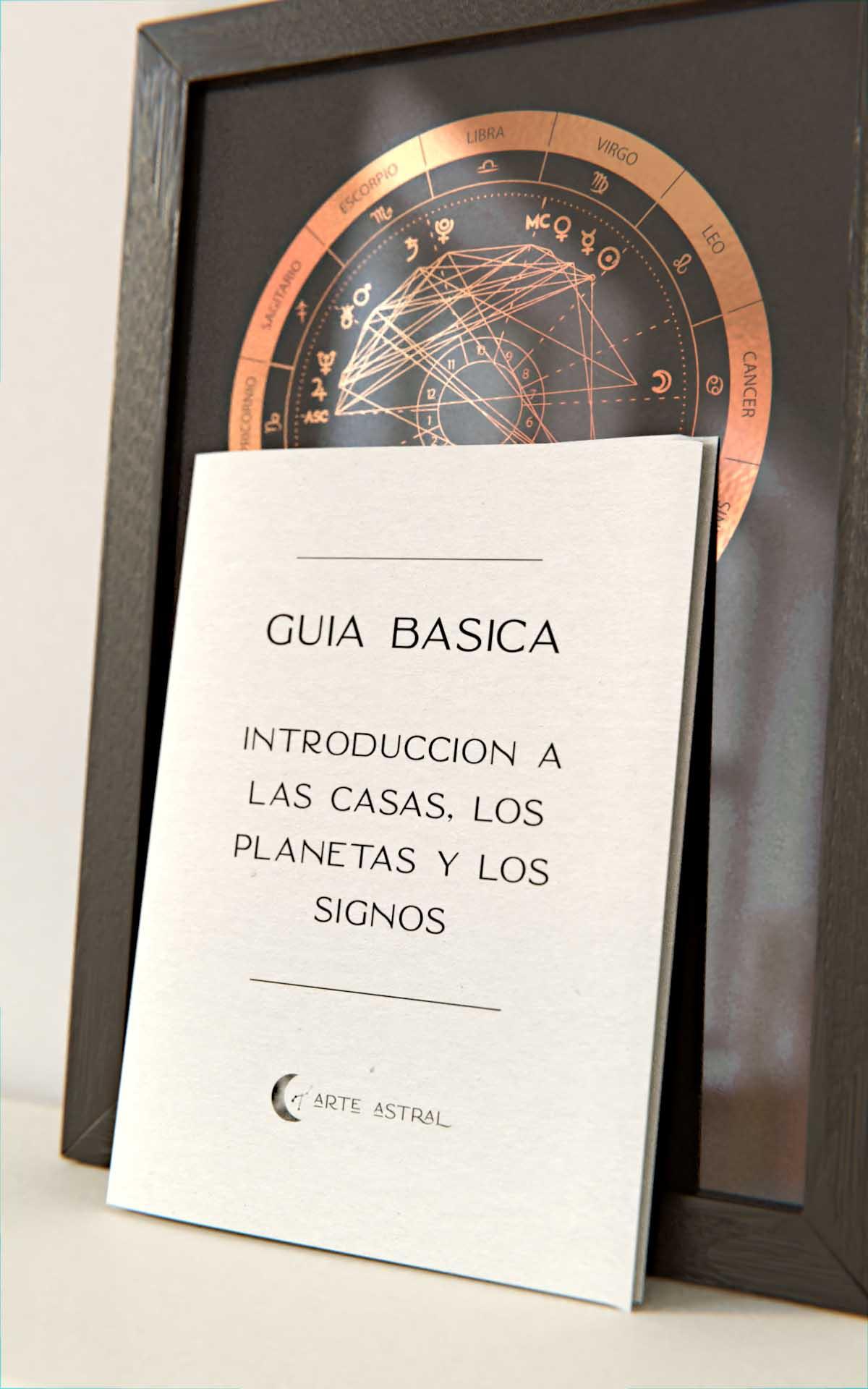 Arte Astral - Guia Basica Introduccion a las casas los planetas y los signos